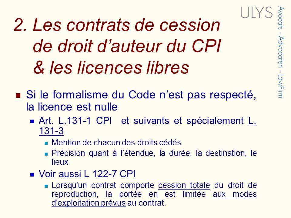 2. Les contrats de cession de droit d'auteur du CPI & les licences libres