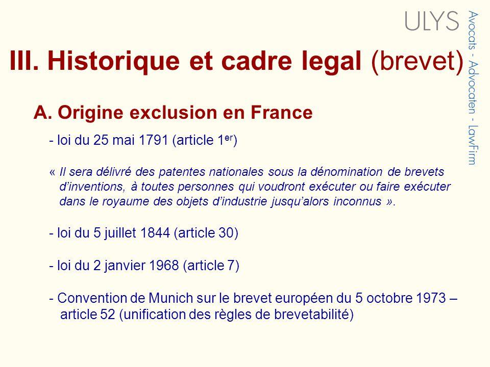 III. Historique et cadre legal (brevet)