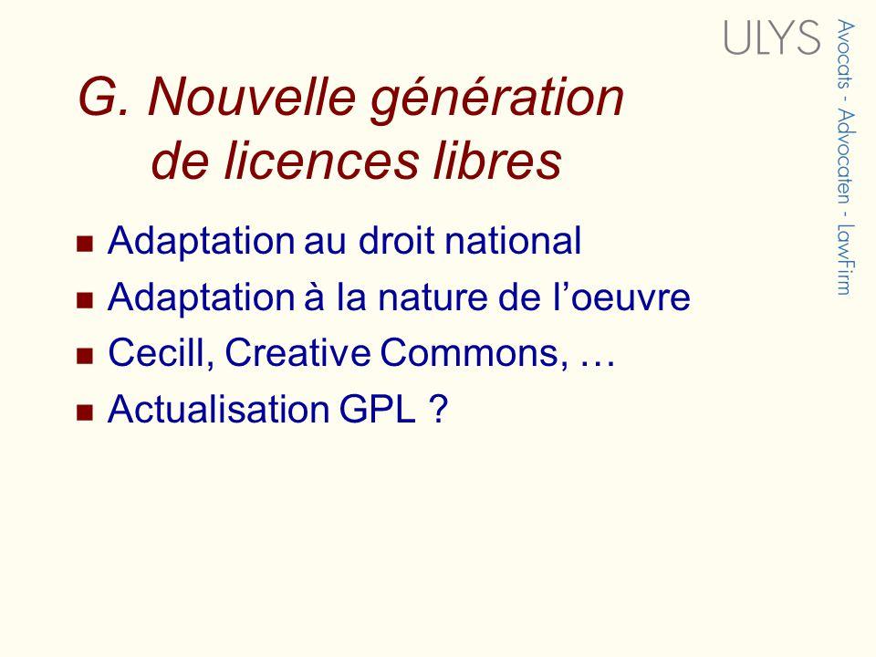 G. Nouvelle génération de licences libres