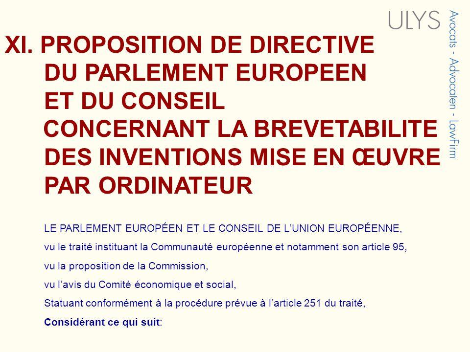 XI. PROPOSITION DE DIRECTIVE DU PARLEMENT EUROPEEN ET DU CONSEIL