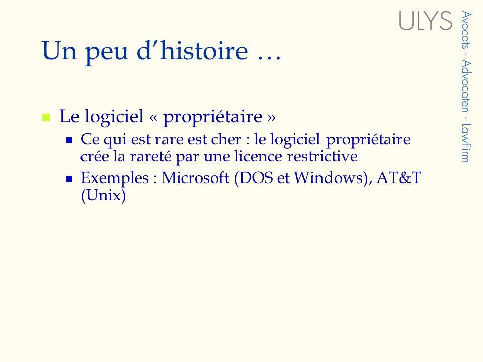 Un peu d'histoire … Le logiciel « propriétaire »