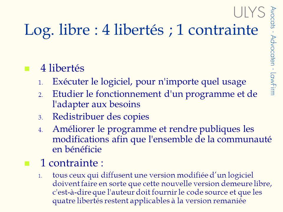 Log. libre : 4 libertés ; 1 contrainte