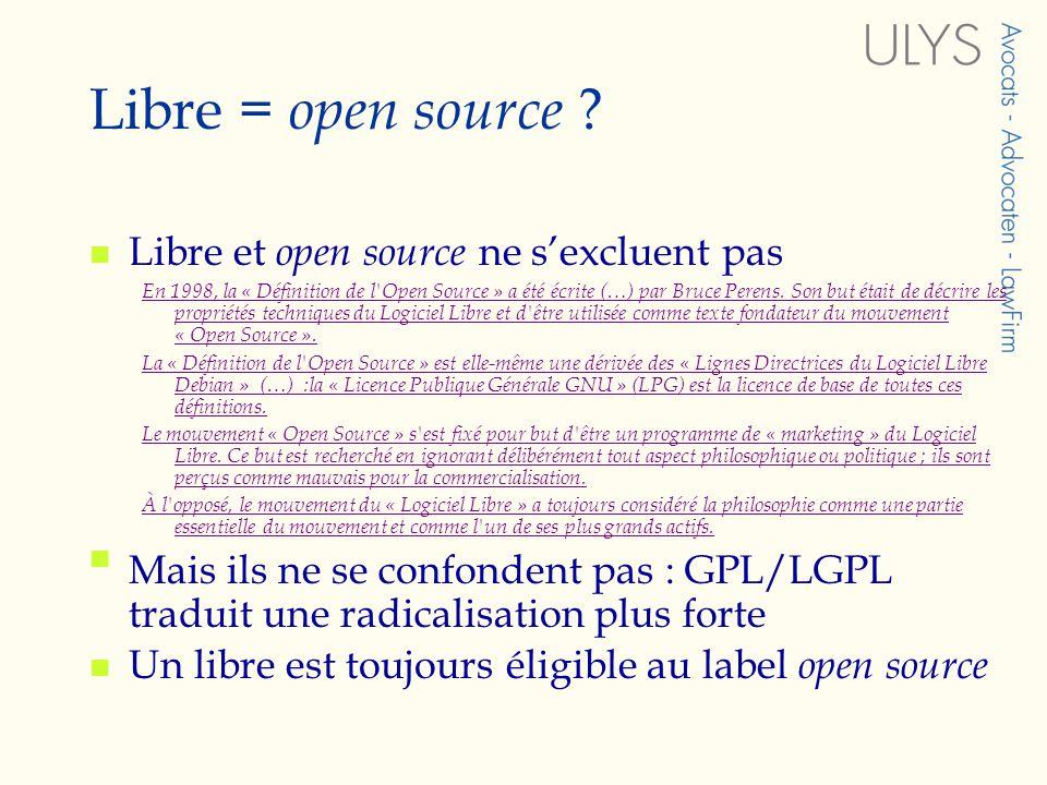 Libre = open source Libre et open source ne s'excluent pas