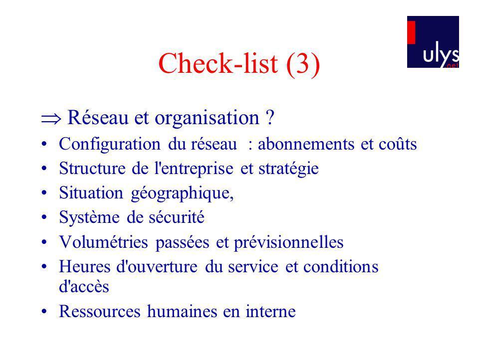 Check-list (3)  Réseau et organisation