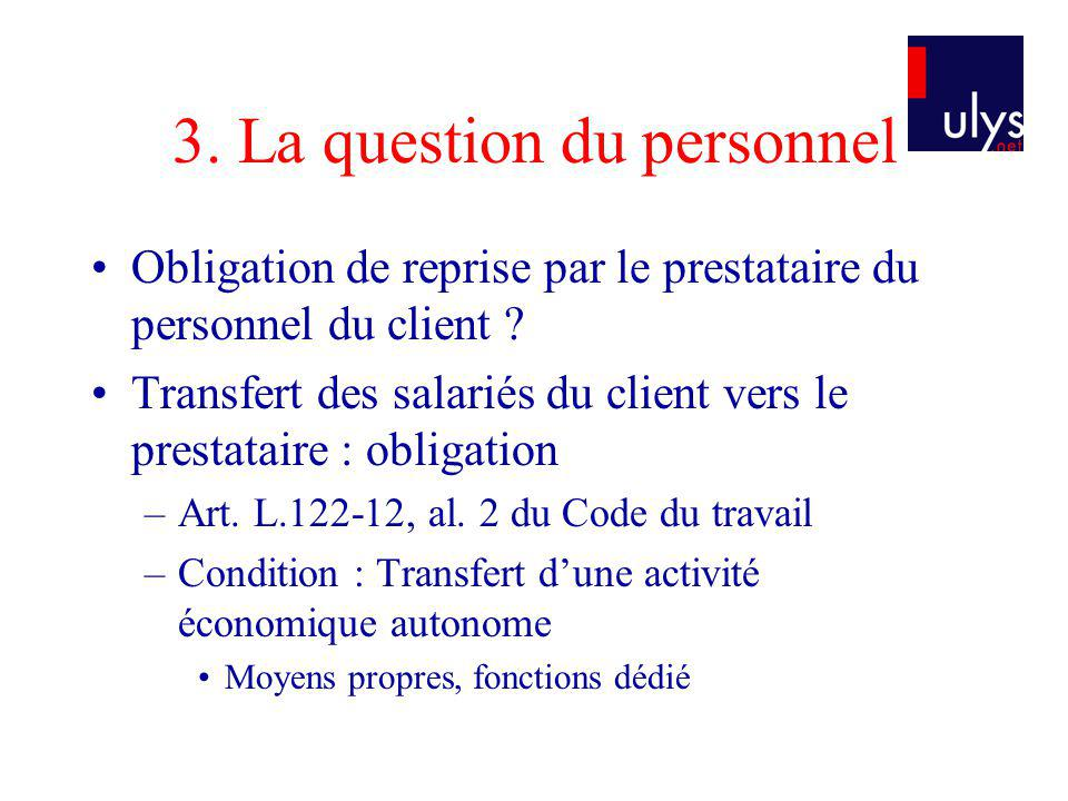 3. La question du personnel