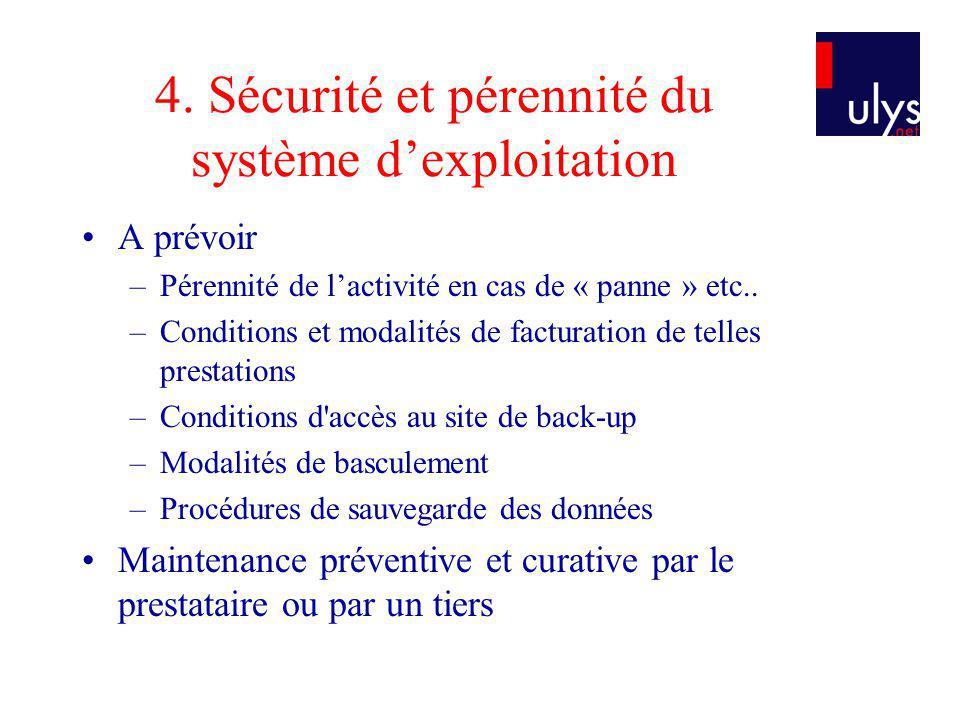 4. Sécurité et pérennité du système d'exploitation