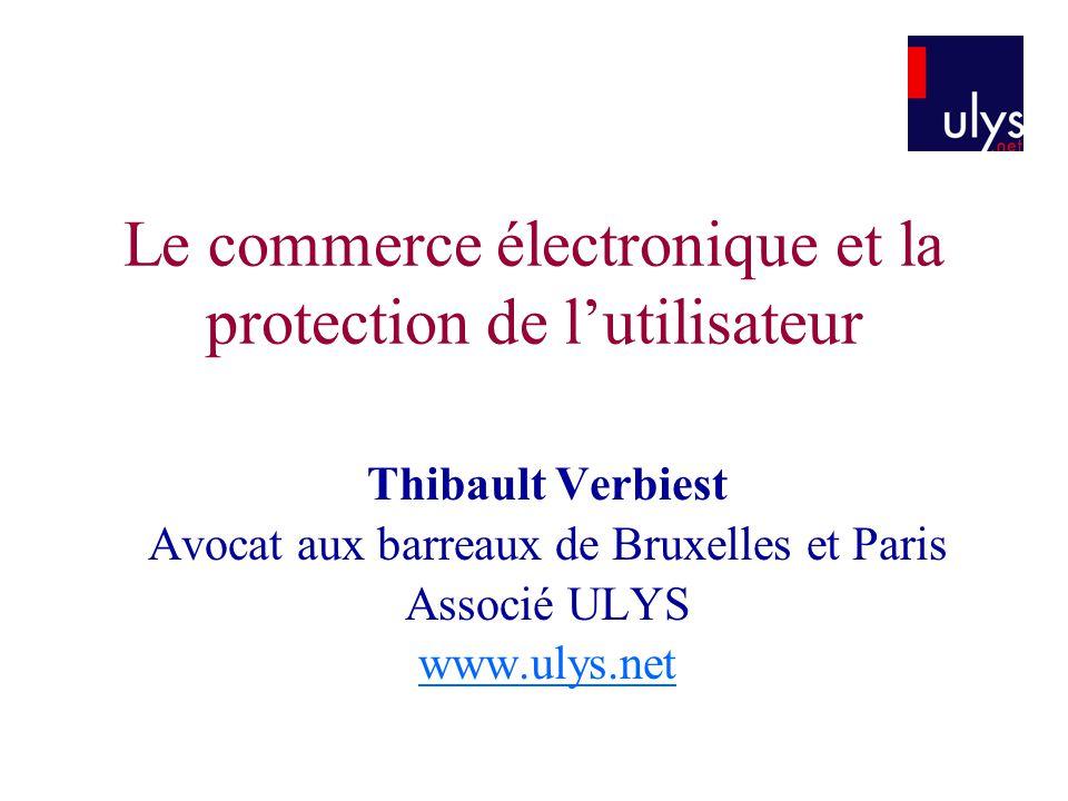 Le commerce électronique et la protection de l'utilisateur