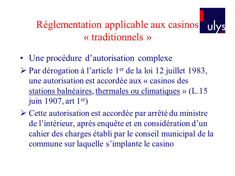 Réglementation applicable aux casinos « traditionnels »