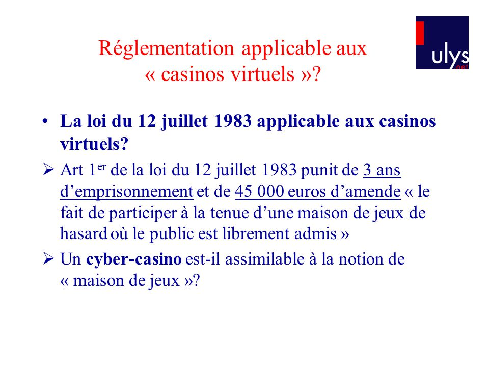 Réglementation applicable aux « casinos virtuels »