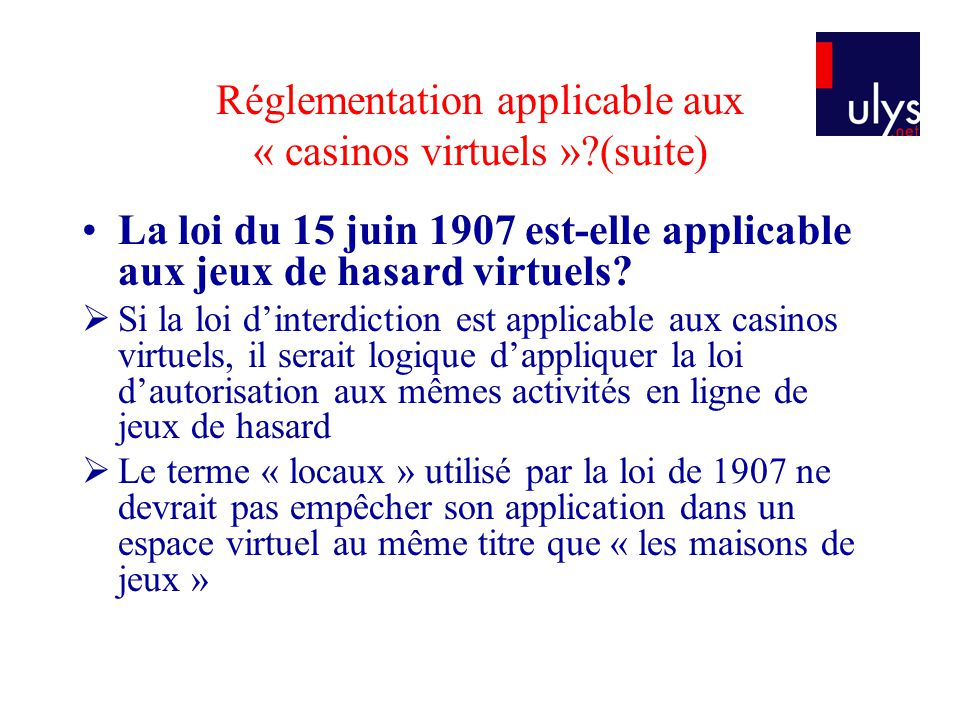 Réglementation applicable aux « casinos virtuels » (suite)