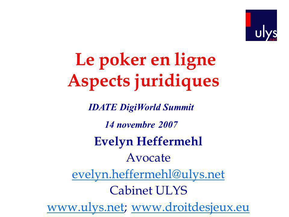 Le poker en ligne Aspects juridiques