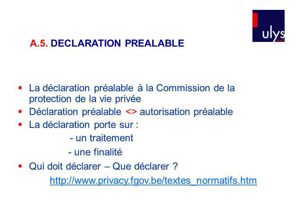 A.5. DECLARATION PREALABLE