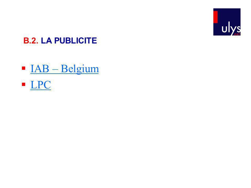 B.2. LA PUBLICITE IAB – Belgium LPC