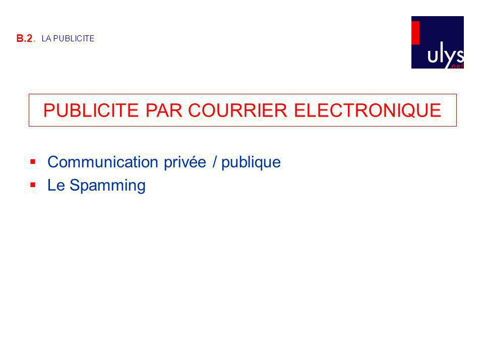 PUBLICITE PAR COURRIER ELECTRONIQUE