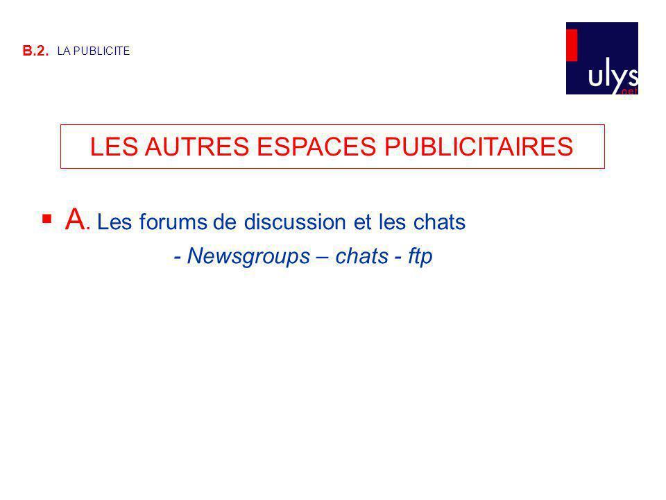 LES AUTRES ESPACES PUBLICITAIRES