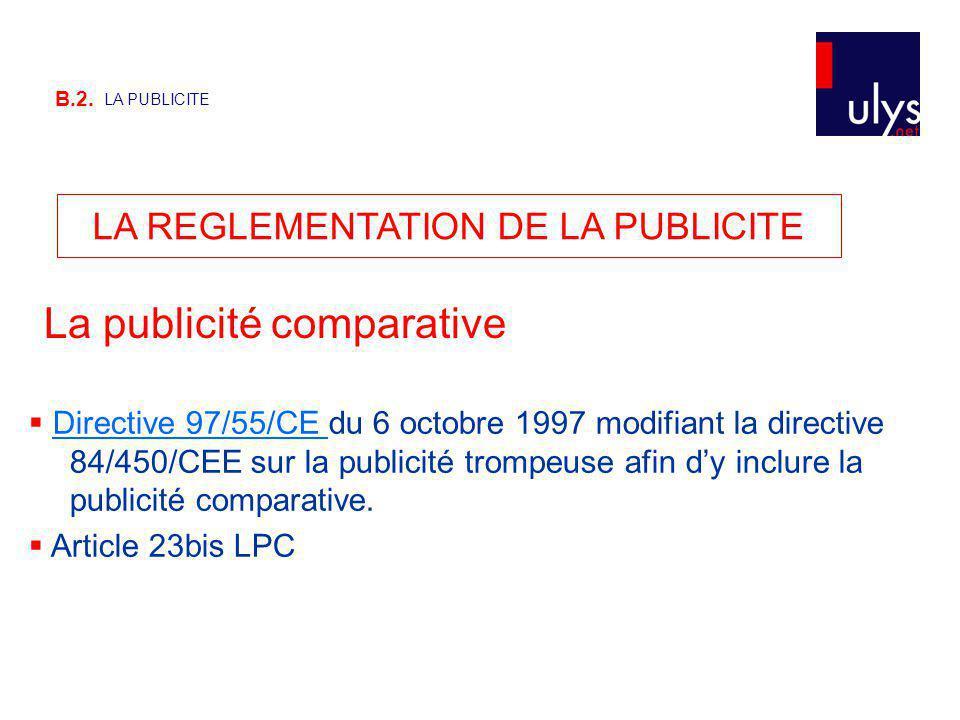 LA REGLEMENTATION DE LA PUBLICITE
