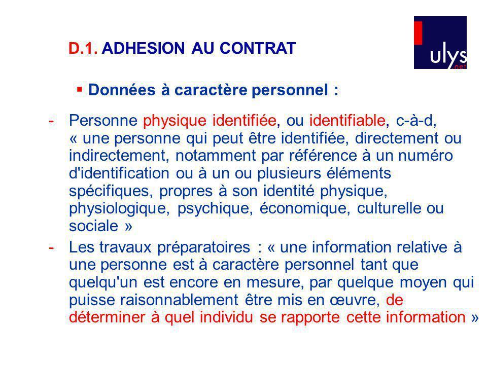 D.1. ADHESION AU CONTRAT Données à caractère personnel :