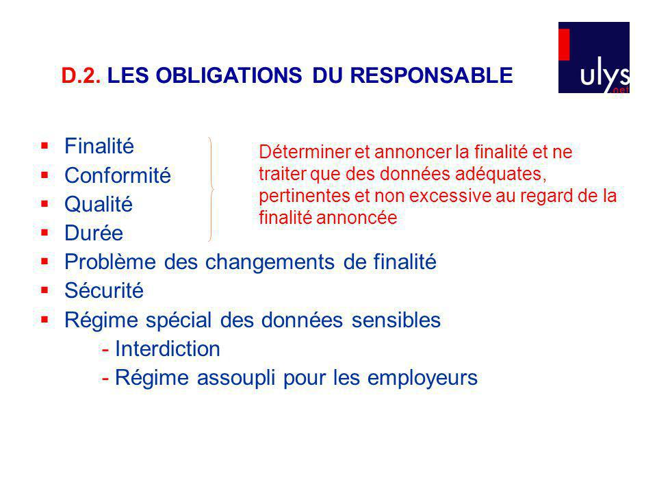 D.2. LES OBLIGATIONS DU RESPONSABLE