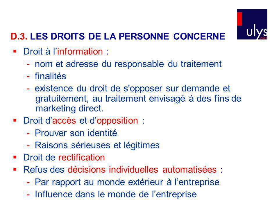 D.3. LES DROITS DE LA PERSONNE CONCERNE