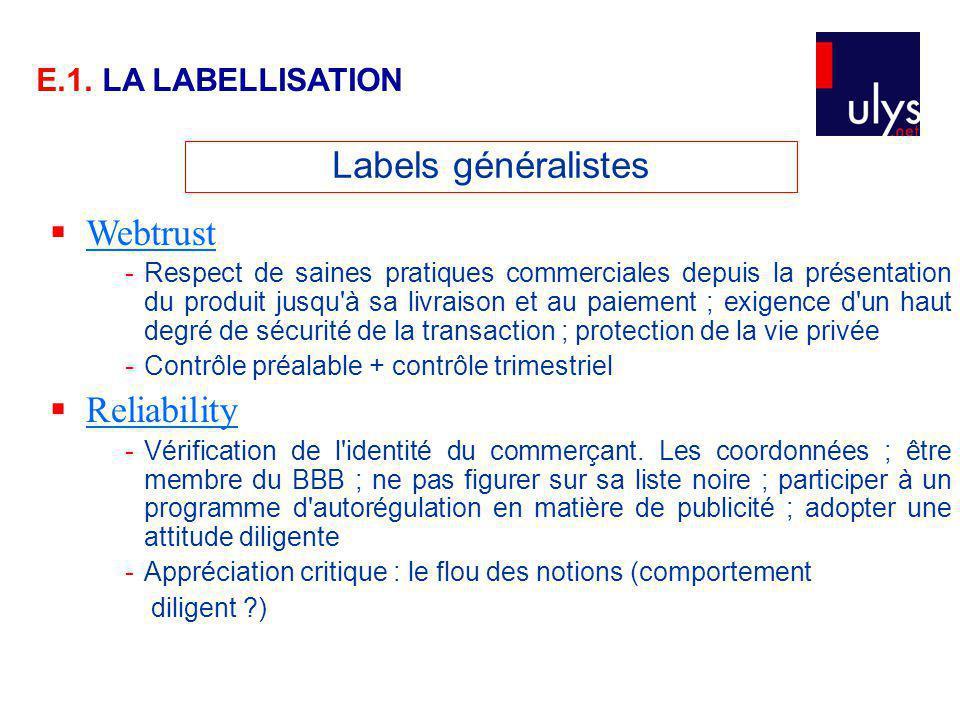 Labels généralistes Webtrust Reliability E.1. LA LABELLISATION