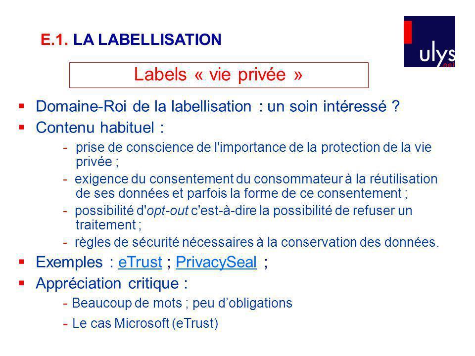 Labels « vie privée » E.1. LA LABELLISATION