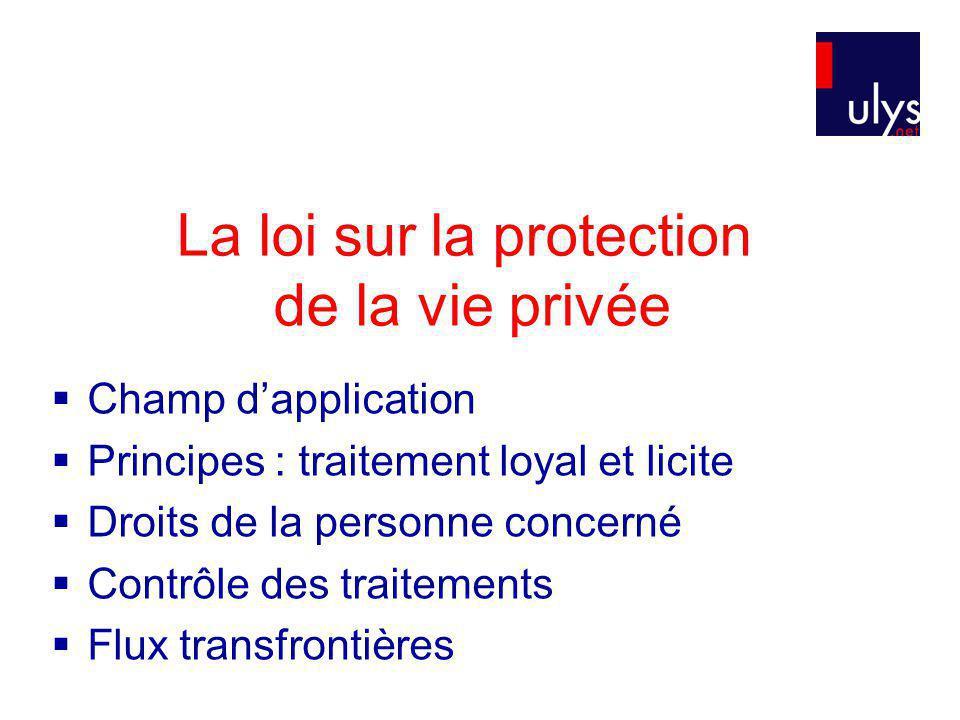 La loi sur la protection de la vie privée