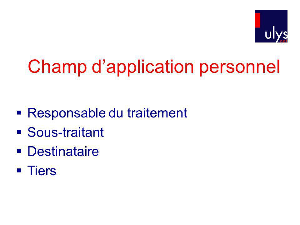 Champ d'application personnel