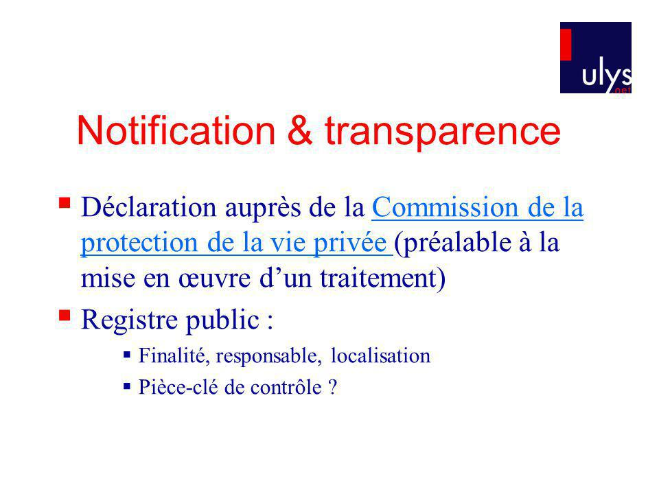 Notification & transparence