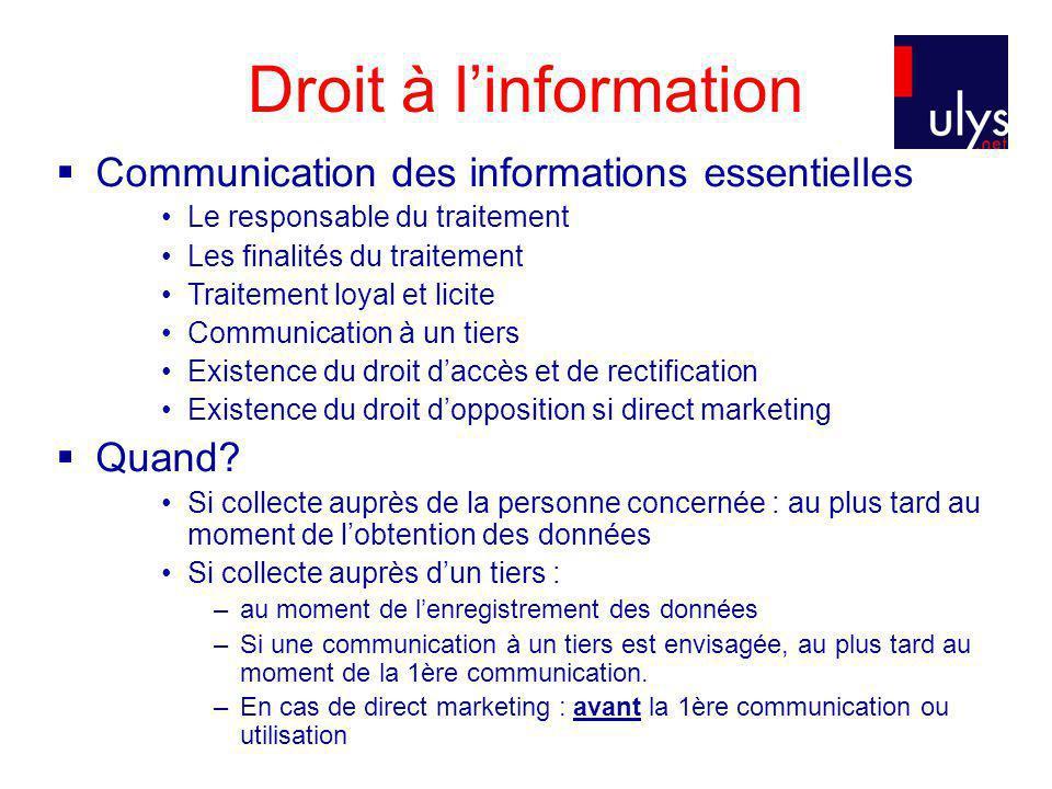 Droit à l'information Communication des informations essentielles