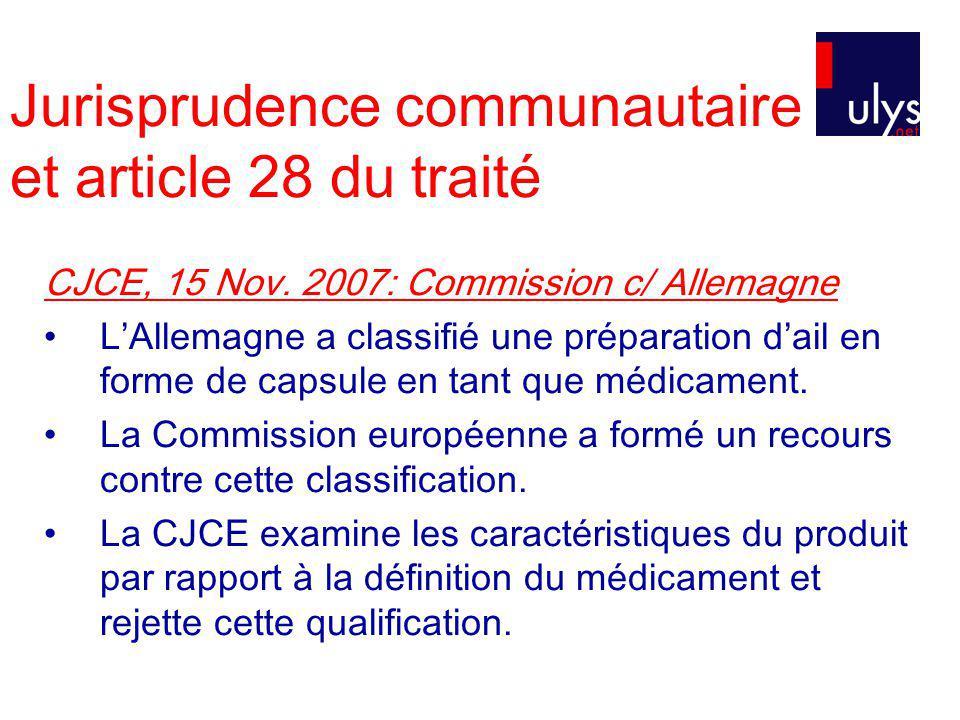 Jurisprudence communautaire et article 28 du traité