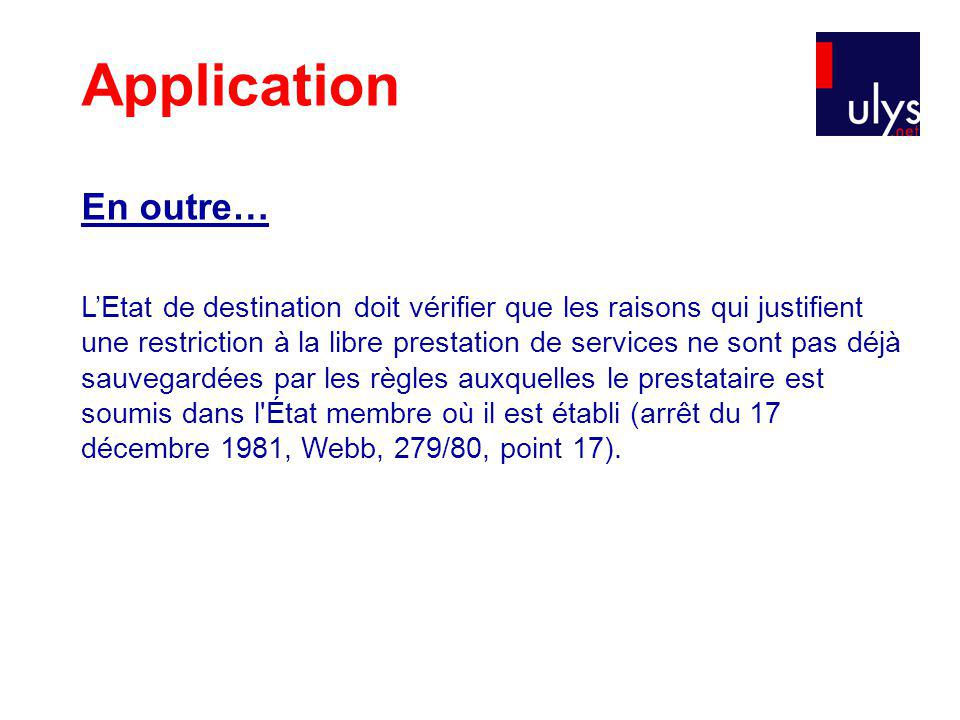 Application En outre…