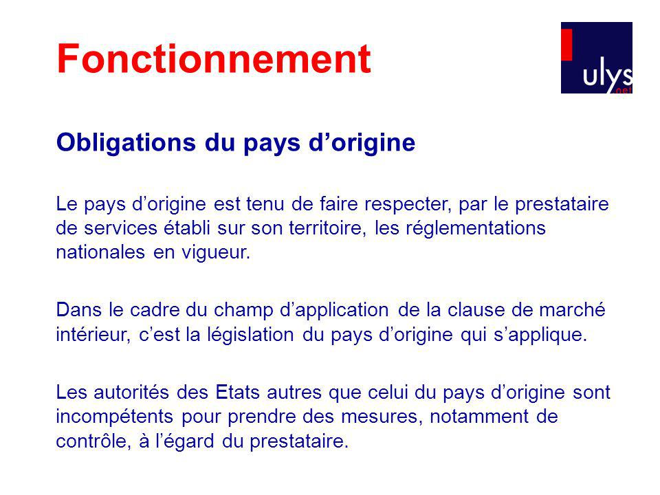 Fonctionnement Obligations du pays d'origine