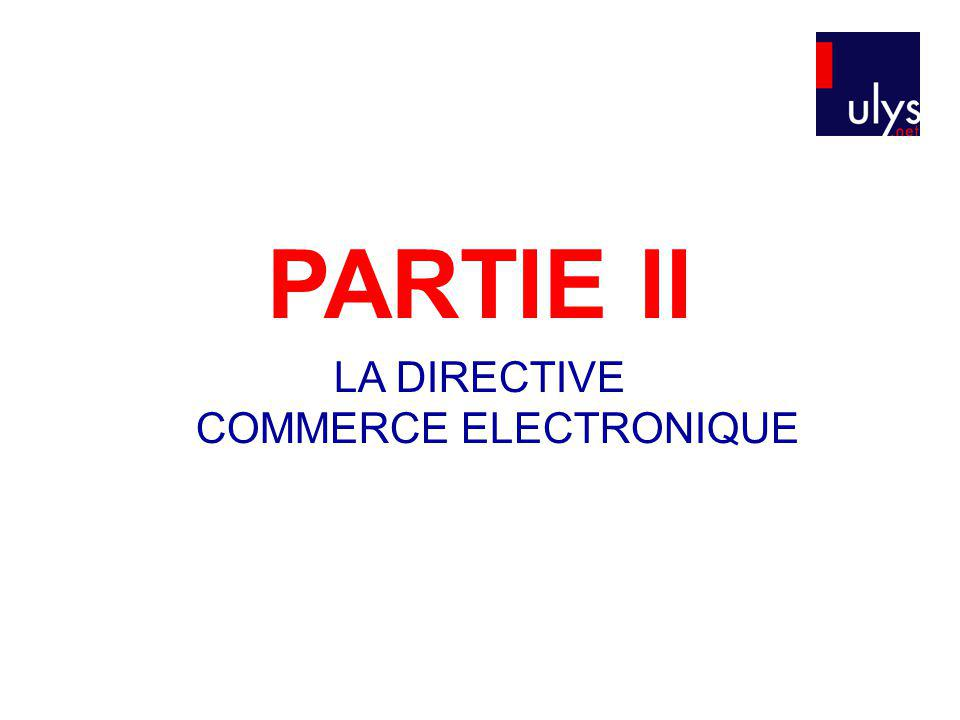 LA DIRECTIVE COMMERCE ELECTRONIQUE