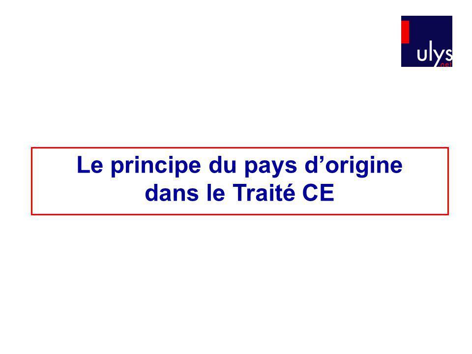 Le principe du pays d'origine dans le Traité CE