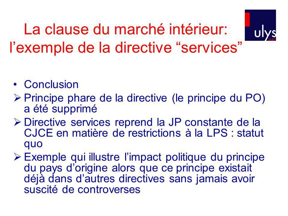La clause du marché intérieur: l'exemple de la directive services