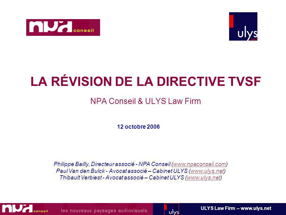LA RÉVISION DE LA DIRECTIVE TVSF NPA Conseil & ULYS Law Firm