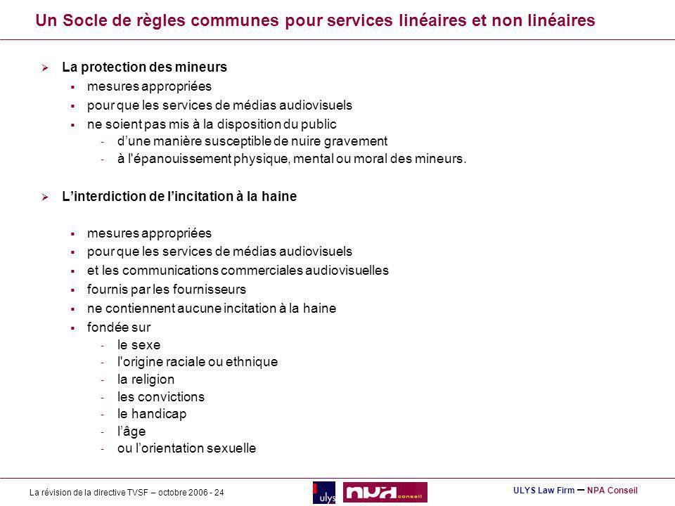 Un Socle de règles communes pour services linéaires et non linéaires
