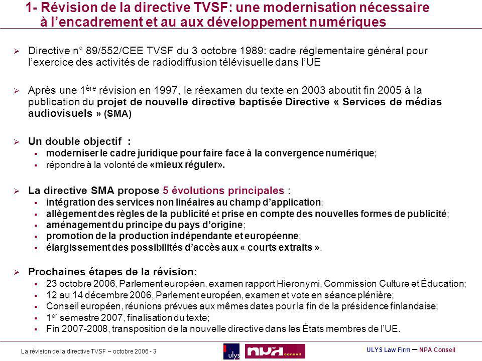 1- Révision de la directive TVSF: une modernisation nécessaire à l'encadrement et au aux développement numériques
