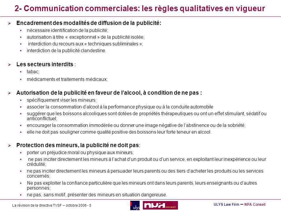 2- Communication commerciales: les règles qualitatives en vigueur