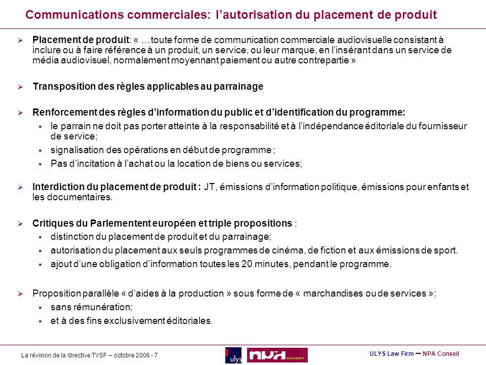 Communications commerciales: l'autorisation du placement de produit