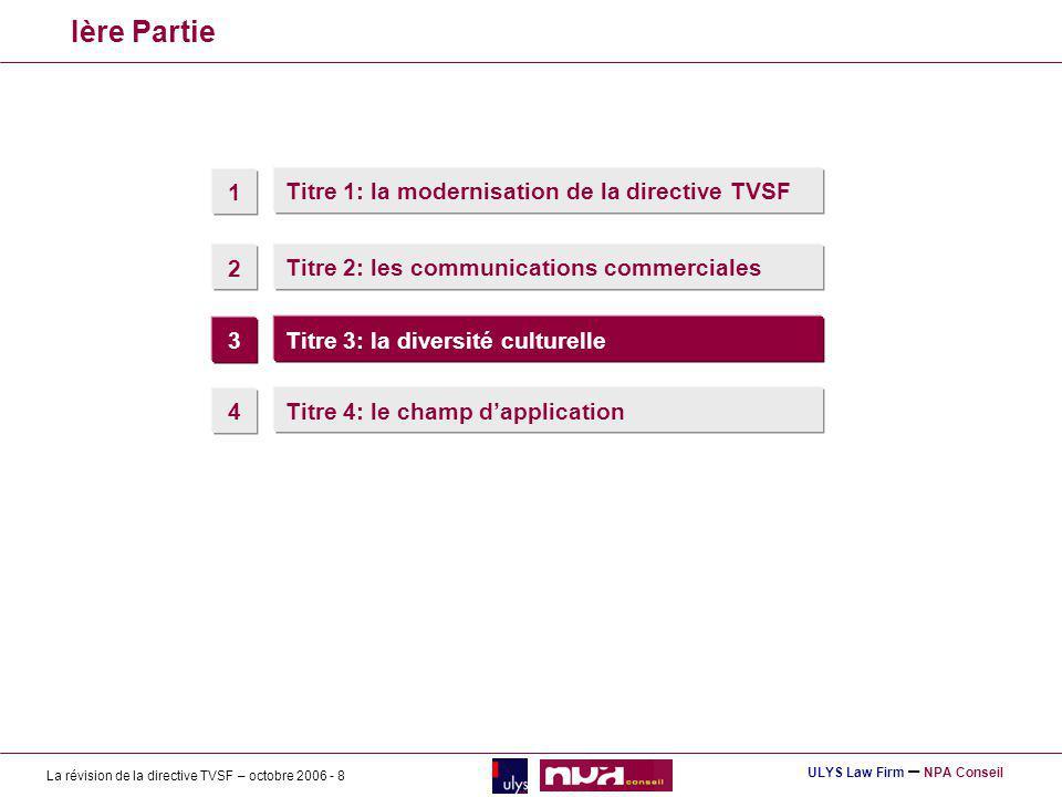 Ière Partie 1 Titre 1: la modernisation de la directive TVSF 2