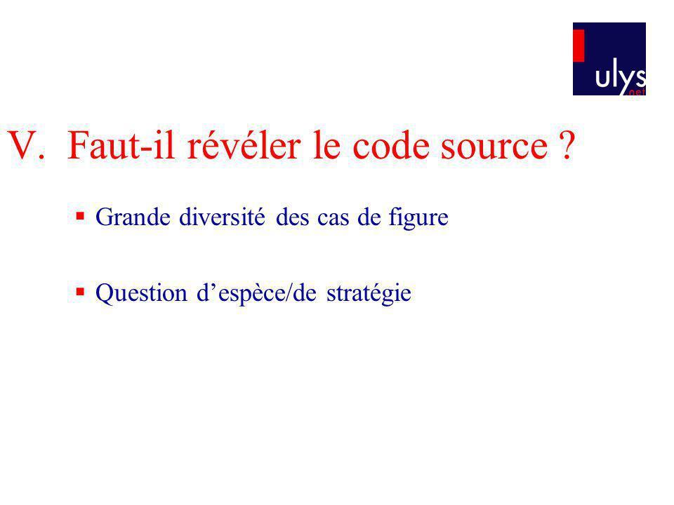 V. Faut-il révéler le code source