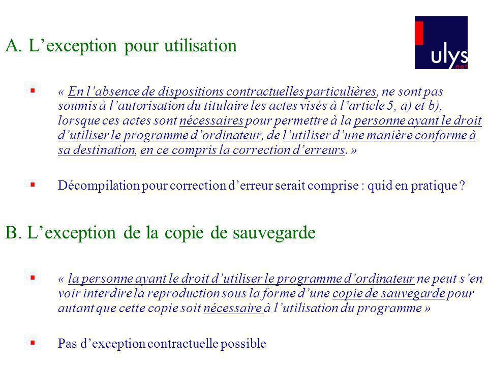 A. L'exception pour utilisation
