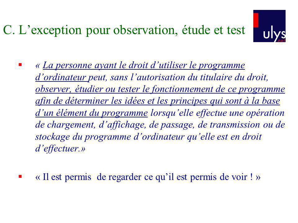 C. L'exception pour observation, étude et test
