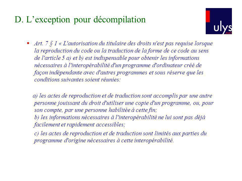 D. L'exception pour décompilation