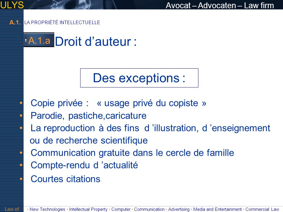 Droit d'auteur : Des exceptions : ULYS Avocat – Advocaten – Law firm