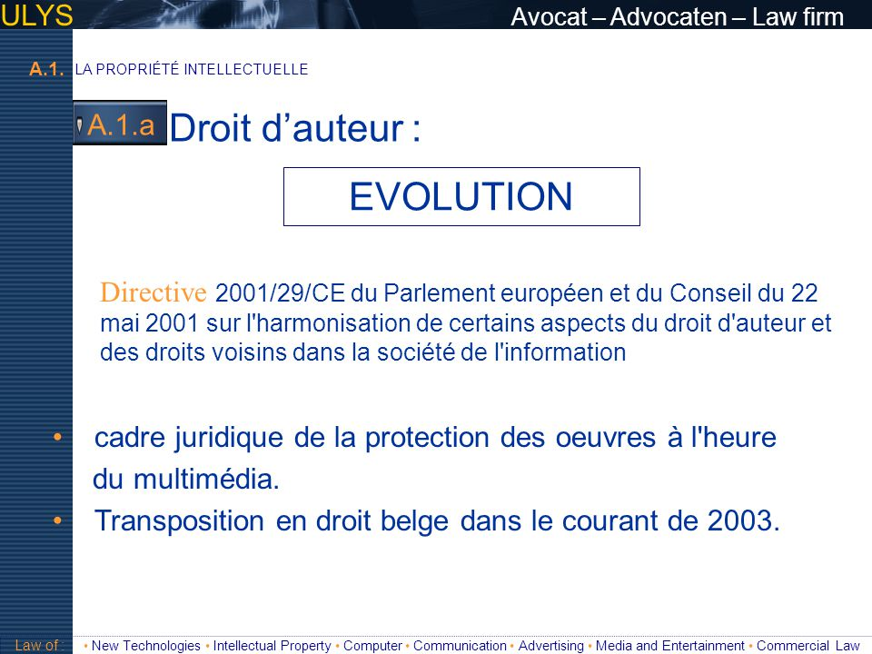 Droit d'auteur : EVOLUTION ULYS Avocat – Advocaten – Law firm A.1.a