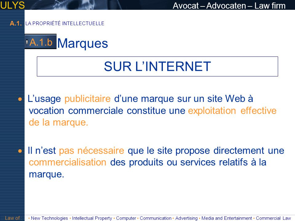 Marques SUR L'INTERNET ULYS Avocat – Advocaten – Law firm A.1.b