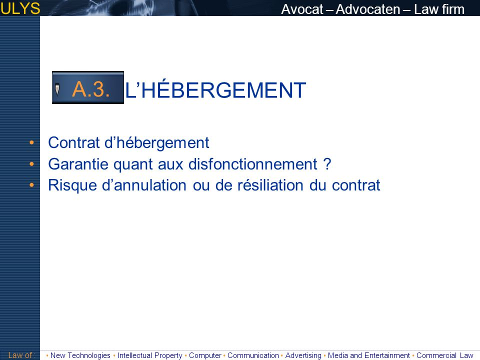 L'HÉBERGEMENT A.3. ULYS Avocat – Advocaten – Law firm