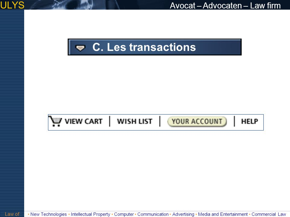 C. Les transactions ULYS Avocat – Advocaten – Law firm 3 TITRE